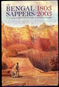 Bengal Sappers 1803-2003 (edited by G. Cooper and D. Alexander, Institute of Royal Engineers, 2003). 366pp
